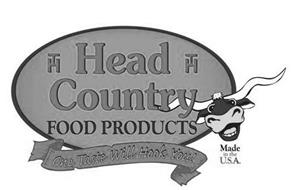 HEAD COUNTRY FOOD PRODUCTS ONE TASTE WILL HOOK YOU! MADE IN THE USA HT
