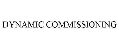 DYNAMIC COMMISSIONING
