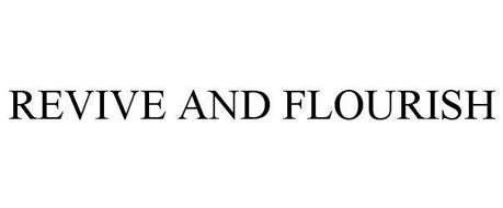 REVIVE AND FLOURISH