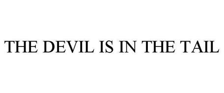 THE DEVIL IS IN THE TAIL