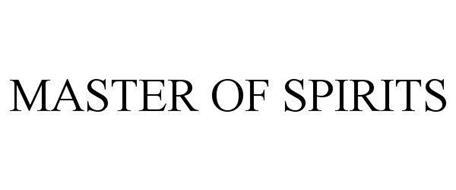 MASTER OF SPIRITS