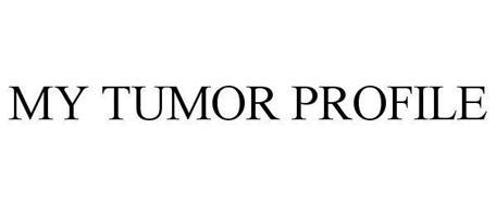 MY TUMOR PROFILE