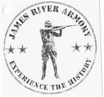 JAMES RIVER ARMORY EXPERIENCE THE HISTORY