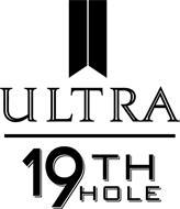 ULTRA 19TH HOLE