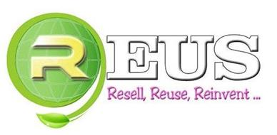 REUS, RESELL, REUSE, REINVENT...