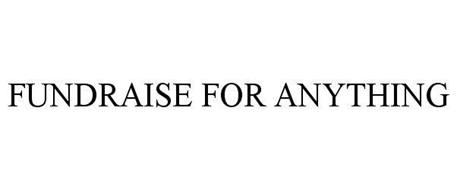 FUNDRAISE FOR ANYTHING