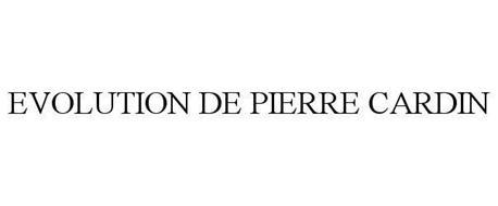 EVOLUTION DE PIERRE CARDIN