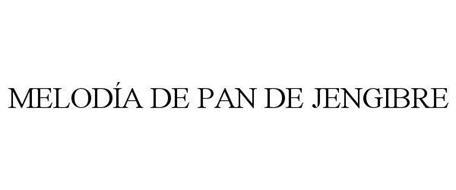 MELODÍA DE PAN DE JENGIBRE