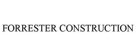 FORRESTER CONSTRUCTION