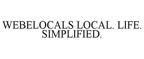 WEBELOCALS LOCAL. LIFE. SIMPLIFIED.