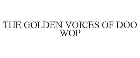 THE GOLDEN VOICES OF DOO WOP