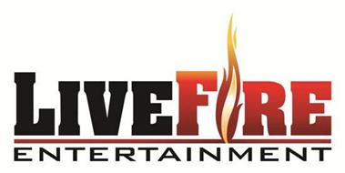 LIVEFIRE ENTERTAINMENT