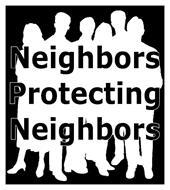 NEIGHBORS PROTECTING NEIGHBORS
