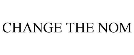 CHANGE THE NOM