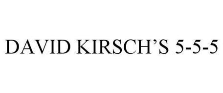 DAVID KIRSCH'S 5-5-5