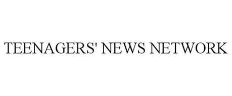 TEENAGERS' NEWS NETWORK