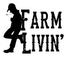 FARM LIVIN'