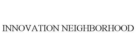 INNOVATION NEIGHBORHOOD
