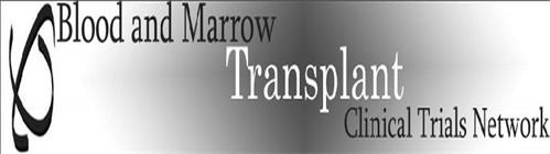 BLOOD AND MARROW TRANSPLANT CLINICAL TRIALS NETWORK