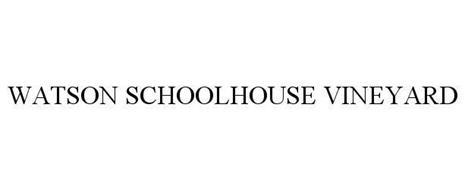 WATSON SCHOOLHOUSE VINEYARD