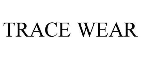 TRACE WEAR