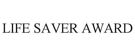 LIFE SAVER AWARD