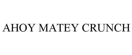 AHOY MATEY CRUNCH