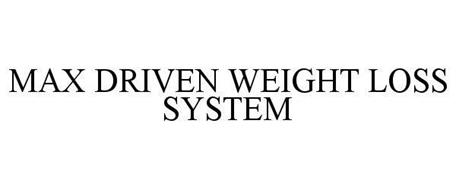 MAX DRIVEN WEIGHT LOSS SYSTEM
