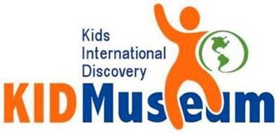KIDS INTERNATIONAL DISCOVERY KID MUSEUM