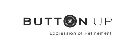 BUTTON UP EXPRESSION OF REFINEMENT