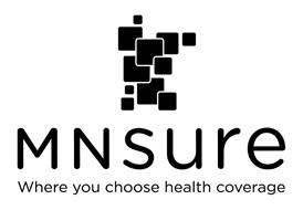 MNSURE WHERE YOU CHOOSE HEALTH COVERAGE