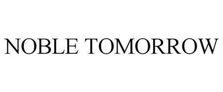NOBLE TOMORROW