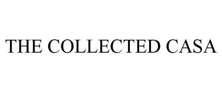 THE COLLECTED CASA