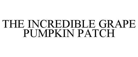THE INCREDIBLE GRAPE PUMPKIN PATCH