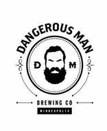 · DANGEROUS MAN · D M BREWING CO MINNEAPOLIS