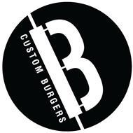 B CUSTOM BURGERS