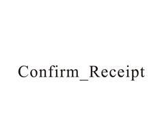 CONFIRM_RECEIPT