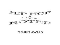 HIP HOP HOTEP GENIUS AWARD