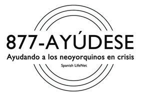 877-AYUDESE AYUDANDO A LOS NEOYORQUINOS EN CRISIS SPANISH LIFENET