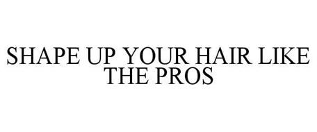 SHAPE UP YOUR HAIR LIKE THE PROS