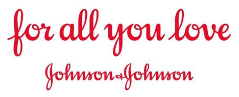 FOR ALL YOU LOVE JOHNSON & JOHNSON
