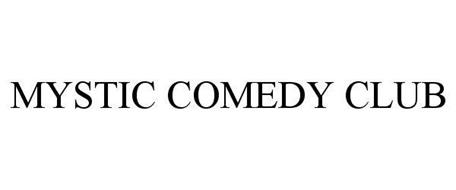 MYSTIC COMEDY CLUB
