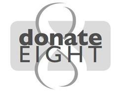 8 DONATE EIGHT