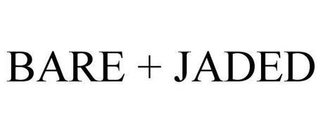 BARE + JADED