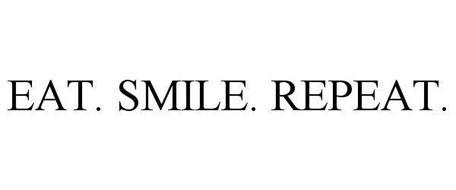 EAT. SMILE. REPEAT.