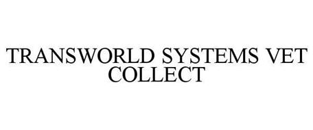 TRANSWORLD SYSTEMS VET COLLECT