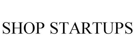 SHOP STARTUPS