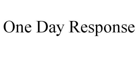 ONE DAY RESPONSE