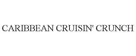 CARIBBEAN CRUISIN' CRUNCH