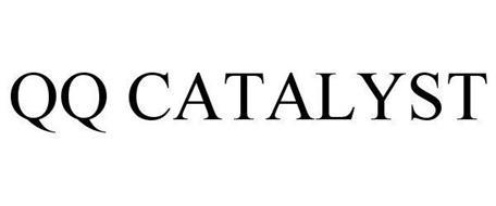 QQ CATALYST